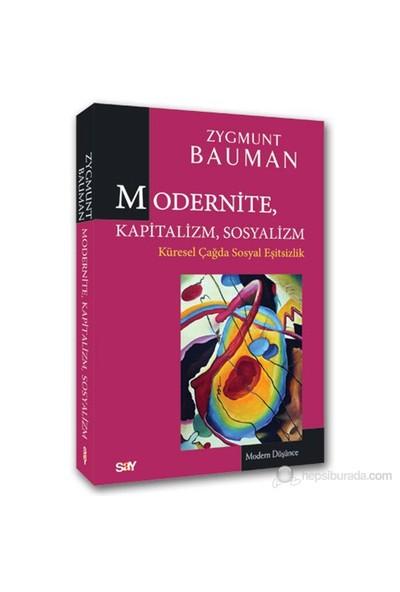Modernite, Kapitalizm, Sosyalizm - Zygmunt Bauman