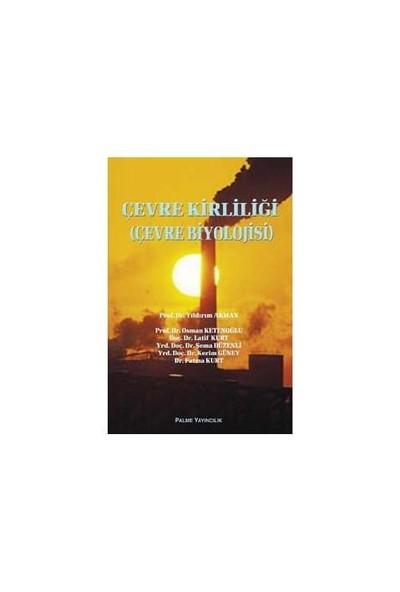 Çevre Kırlılığı (çevre Biyolojisi)