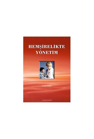 Hemşirelikte Yönetim - Cemil Sözen