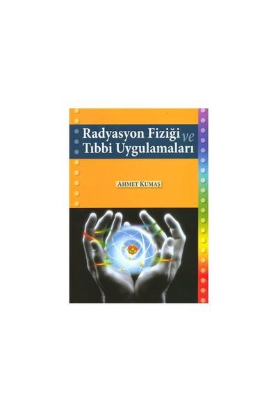 Radyasyon Fiziği Ve Tıbbi Uygulama