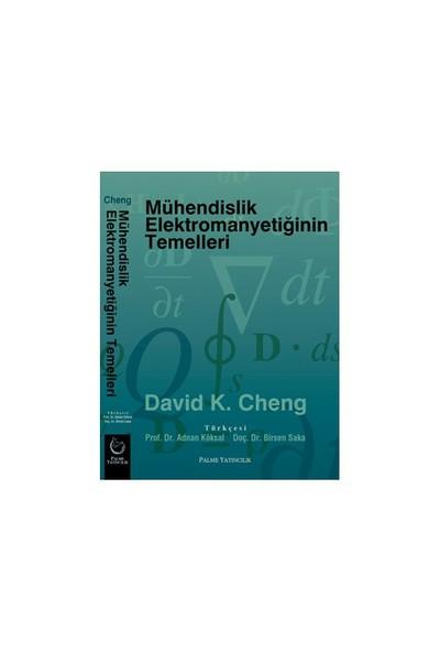 Mühendislik Elektromanyetiğinin Temelleri - David K. Cheng