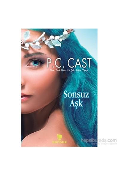 Sonsuz Aşk-P. C. Cast