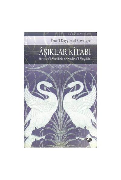 Aşıklar Kitabı-İbn Kayyim El-Cevziyye