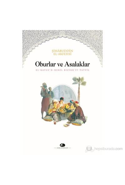 Oburlar Ve Asalaklar Kitabı-Şihabuddin El -Akfehsi
