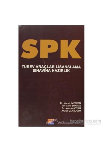 Spk Türev Araçlar Lisanslama Sınavına Hazırlık-Murad Kayacan