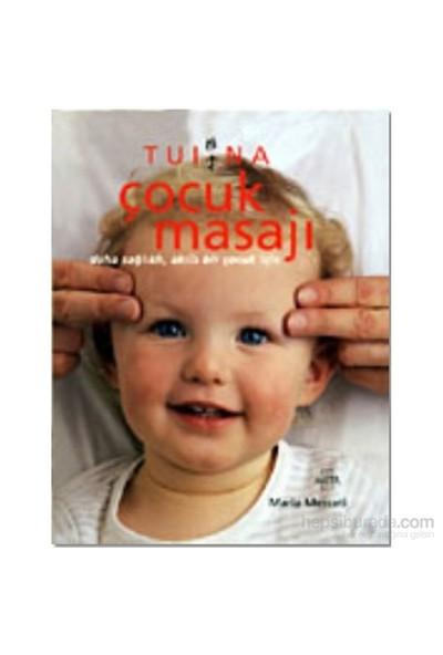 Tui Na Çocuk Masajı-Maria Mercati