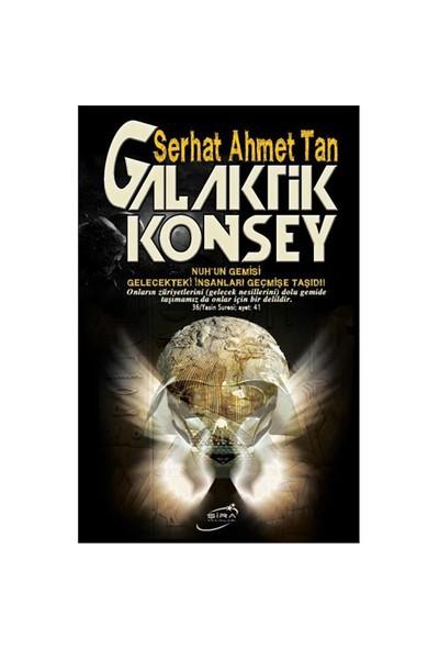 Galaktik Konsey-Serhat Ahmet Tan