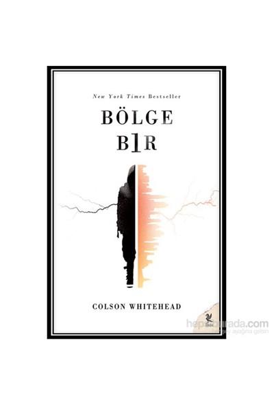 Bölge Bir - Colson Whitehead