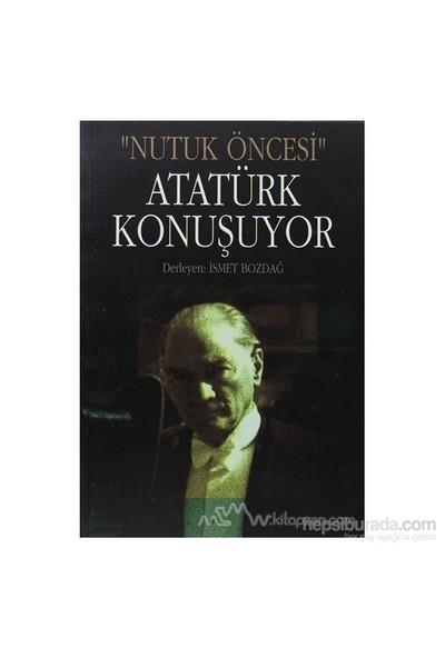 Atatürk Konuşuyor-Falih Rıfkı Atay