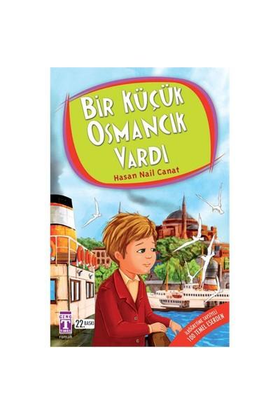 Bir Küçük Osmancık Vardı - Hasan Nail Canat