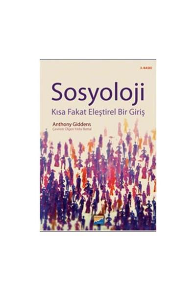 Sosyoloji - Kısa Fakat Eleştirel Bir Giriş-Anthony Giddens