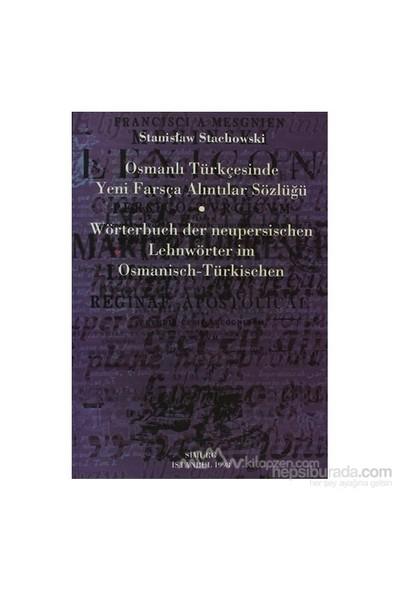 Osmanlı Türkçesinde Yeni Farsça Alıntılar Sözlüğü-S. Stachowski