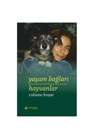 Yaşam Bağları: Hayvanlar (Otizm Yelpazesini Dış Dünyaya Açan Kanallar)-Ruhane Koşar