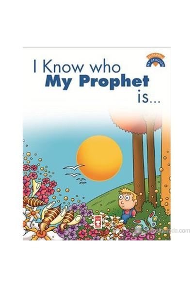I Know Who My Prophet Is (Peygamberimin Kim Olduğunu Biliyorum )