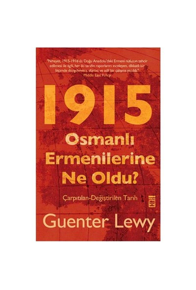 Osmanlı Ermenilerine Ne Oldu? - Guenter Lewy