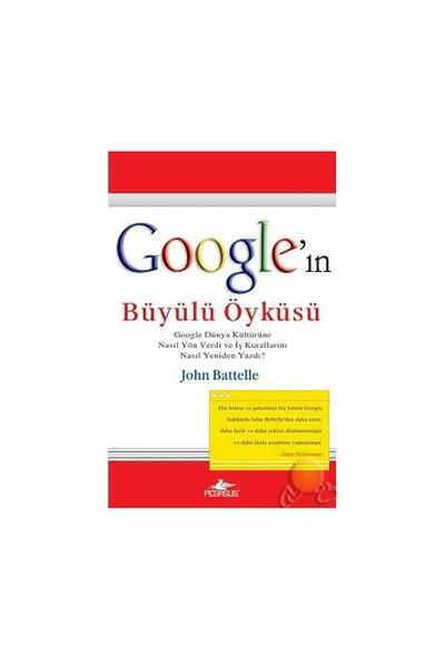 Google'İn Büyülü Öyküsü-John Battelle
