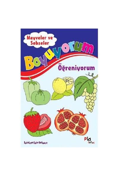 Boyuyorum Öğreniyorum - Meyveler Ve Sebzeler-Kolektif