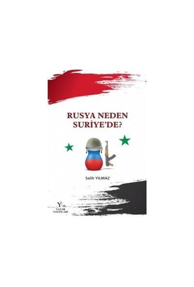 Rusya Neden Suriyede-Salih Yılmaz