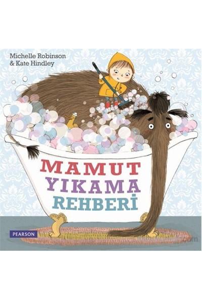 Mamut Yıkama Rehberi - Michelle Robinson