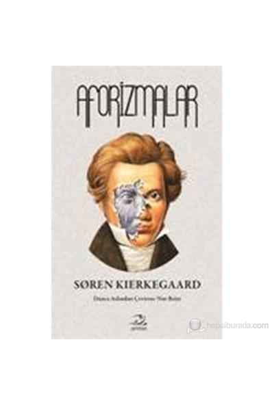 Aforizmalar-Soren Kierkegaard