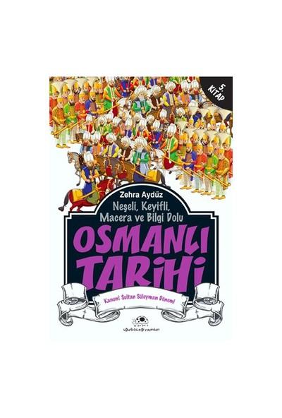 Osmanlı Tarihi 5 Kanuni Sultan Süleyman Dönemi-Zehra Aydüz