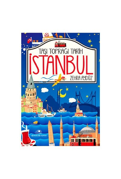 Taşı Toprağı Tarih İstanbul-Zehra Aydüz