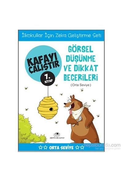 Kafayı Çalıştır 7 - Görsel Düşünme ve Dikkat Becerileri(Orta Seviye) - Ahmet Bilal Yaprakdal
