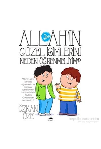 Allah'In Güzel İsimlerini Neden Öğrenmeliyim?-Özkan Öze