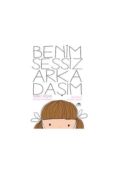 Benim Sessiz Arkadaşım-Banu Yaşar
