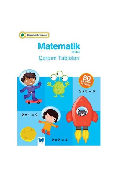 Öğrenmeyi Seviyorum: Matematik (Çarpım Tabloları)-Kolektif