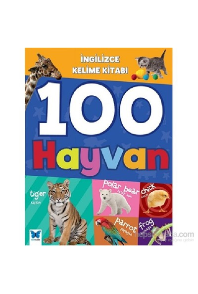 İngilizce Kelime Kitabı- 100 Hayvan-Kolektif