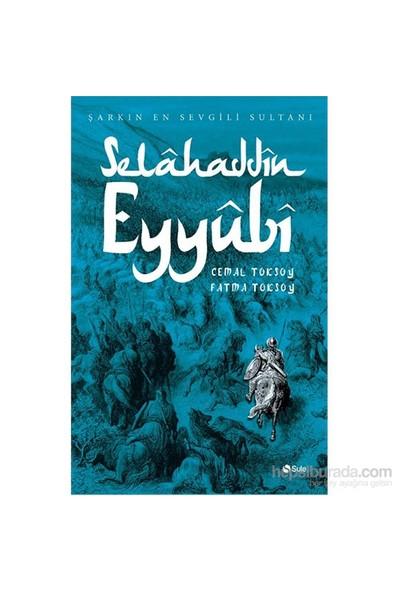 Selahaddin Eyyubi - Fatma Toksoy