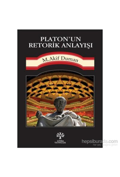 Platon'Un Retorik Anlayışı-Mehmet Akif Duman