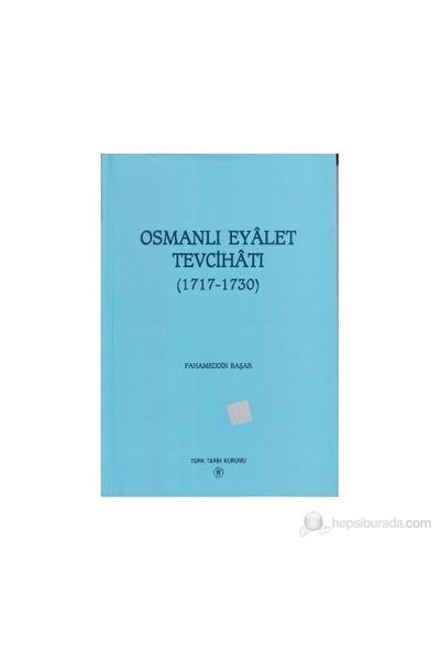 Osmanlı Eyalet Tevcihatı-Fahameddin Başar