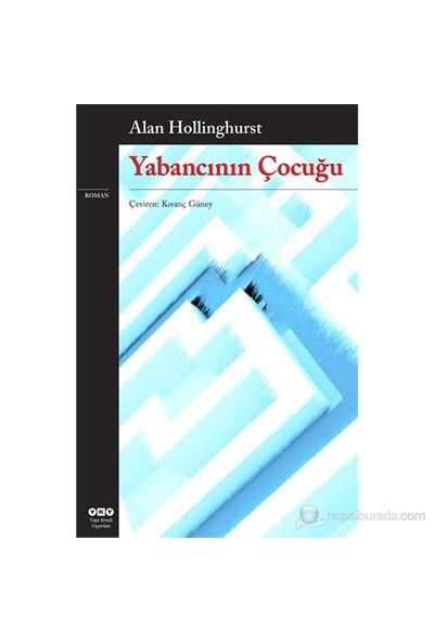 Yabancının Çocuğu-Alan Hollinghurst