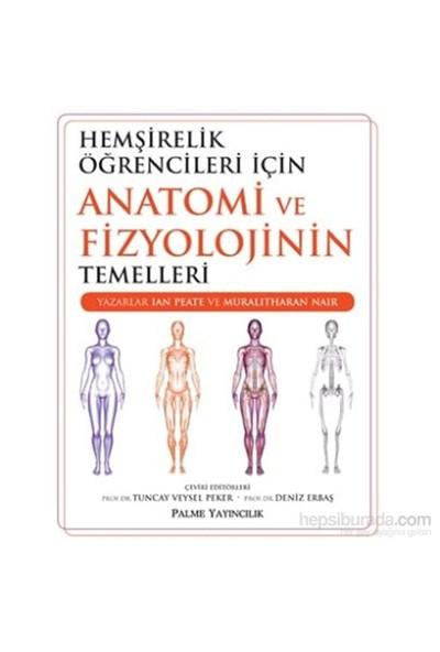 Hemşirelik Öğrencileri İçin Anatomi Ve Fizyolojinin Temelleri-Muralitharan Nair