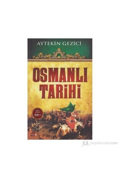 Osmanlı Tarihi-Aytekin Gezici