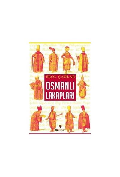 Osmanlı Lakapları-Erol Çağlar