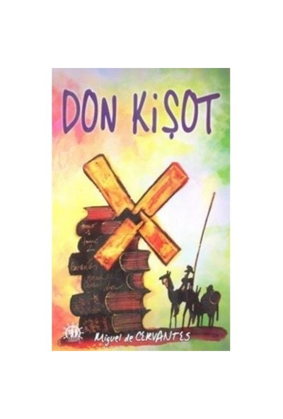 Don Kişot-Miguel De Cervantes Saavedra