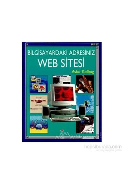 Bilgisayardaki Adresiniz Web Sitesi-Asha Kalbag
