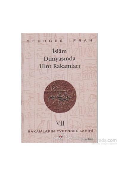 İslam Dünyasında Hint Rakamları Rakamların Evrensel Tarihi 7-Georges Ifrah