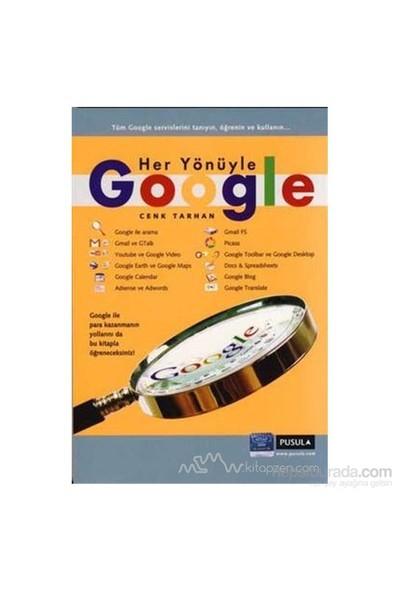 Her Yönüyle Google-Cenk Tarhan