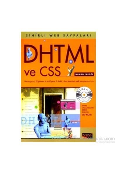 Dhtml Ve Css Sihirli Web Sayfaları-Numan Pekgöz