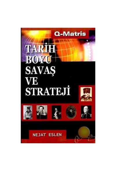 Tarih Boyu Savaş Ve Strateji - Nejat Eslen