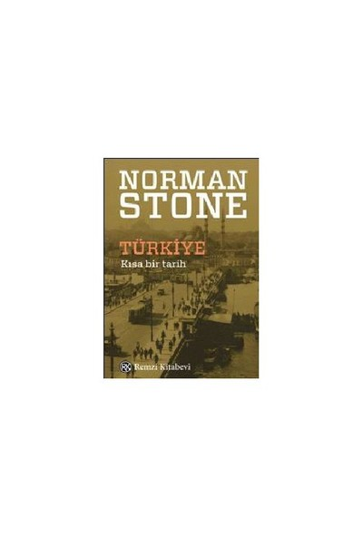 Türkiye Kısa Bir Tarih-Norman Stone
