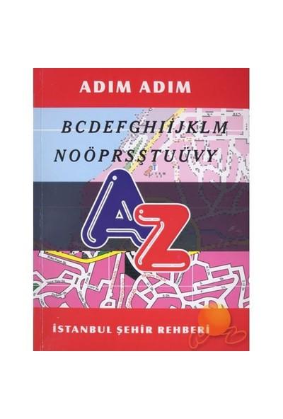 ADIM ADIM İSTANBUL ŞEHİR REHBERİ