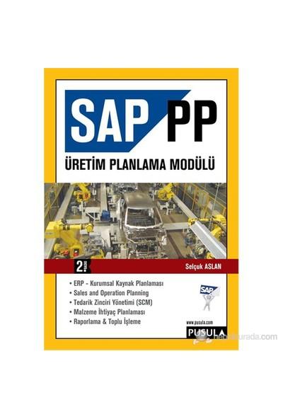 SAP PP Üretim Planlama Modülü - Selçuk Aslan