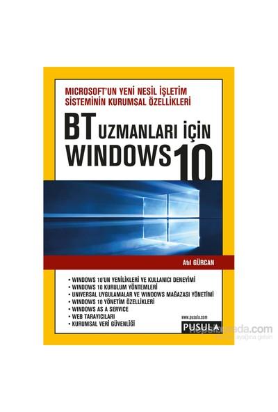Bt Uzmanları İçin Windows 10 - Atıl Gürcan