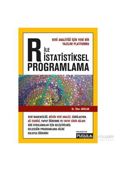 R İle İstatistiksel Programlama - İlker Arslan