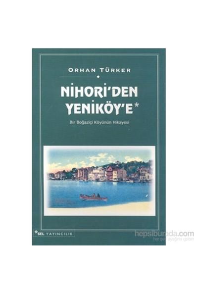 Nihori'den Yeniköy'e Bir Boğaziçi Köyünün Hikayesi